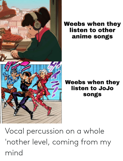 Nother: Vocal percussion on a whole 'nother level, coming from my mind