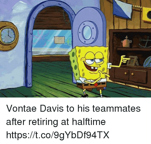 SpongeBob, Sports, and Davis: Vontae Davis to his teammates after retiring at halftime https://t.co/9gYbDf94TX