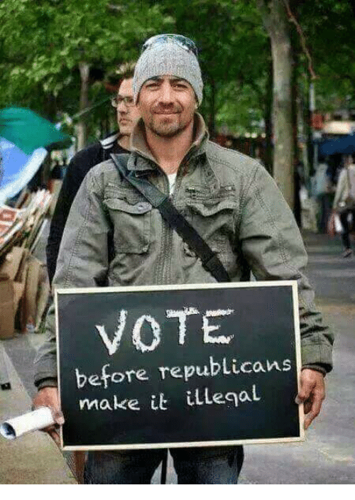 Memes, 🤖, and Make: VOTE  before republicans  make it illegal