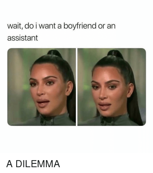 Grindr, Boyfriend, and Dilemma: wait, do i want a boyfriend or an  assistant A DILEMMA