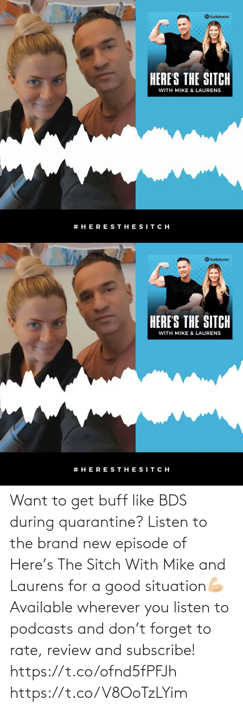 brand new: Want to get buff like BDS during quarantine? Listen to the brand new episode of Here's The Sitch With Mike and Laurens for a good situation💪🏼 Available wherever you listen to podcasts and don't forget to rate, review and subscribe!   https://t.co/ofnd5fPFJh https://t.co/V8OoTzLYim