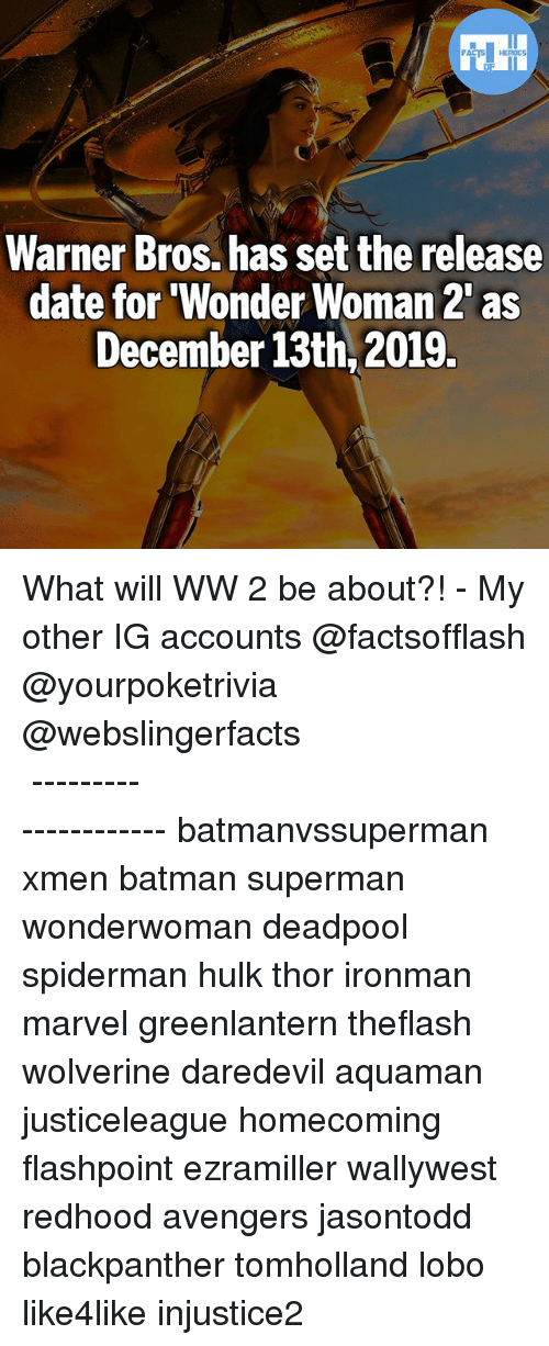 """Batman, Memes, and Superman: Warner Bros. has set the release  date for """"Wonder Woman 2 as  December 13th,2019. What will WW 2 be about?! - My other IG accounts @factsofflash @yourpoketrivia @webslingerfacts ⠀⠀⠀⠀⠀⠀⠀⠀⠀⠀⠀⠀⠀⠀⠀⠀⠀⠀⠀⠀⠀⠀⠀⠀⠀⠀⠀⠀⠀⠀⠀⠀⠀⠀⠀⠀ ⠀⠀--------------------- batmanvssuperman xmen batman superman wonderwoman deadpool spiderman hulk thor ironman marvel greenlantern theflash wolverine daredevil aquaman justiceleague homecoming flashpoint ezramiller wallywest redhood avengers jasontodd blackpanther tomholland lobo like4like injustice2"""