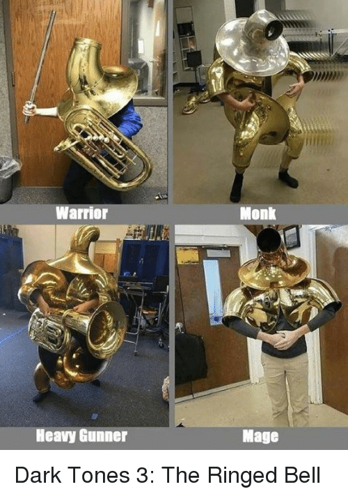 Dank, 🤖, and Warrior: Warrior  Monk  Heavy Gunner  Mage Dark Tones 3: The Ringed Bell