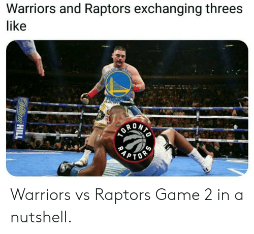 Nba, Rap, and Game: Warriors and Raptors exchanging threes  like  COLD  PTOS  RAP  Willian HILL Warriors vs Raptors Game 2 in a nutshell.