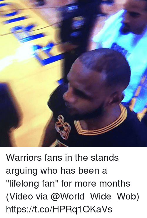"""Sports, Video, and Warriors: Warriors fans in the stands arguing who has been a """"lifelong fan"""" for more months  (Video via @World_Wide_Wob) https://t.co/HPRq1OKaVs"""