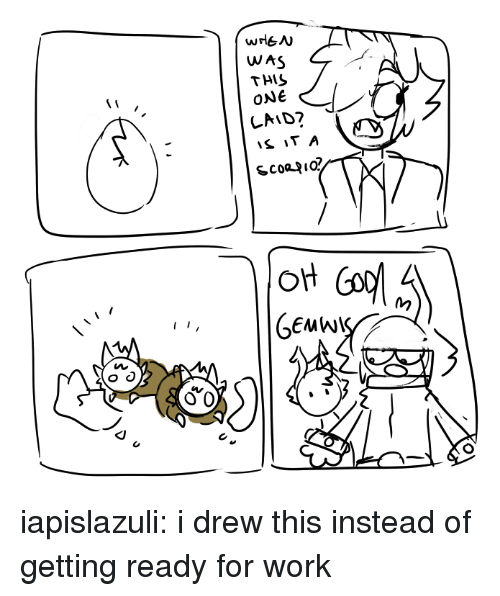 Target, Tumblr, and Work: WAS  THIS  ONe  Oi iapislazuli:  i drew this instead of getting ready for work