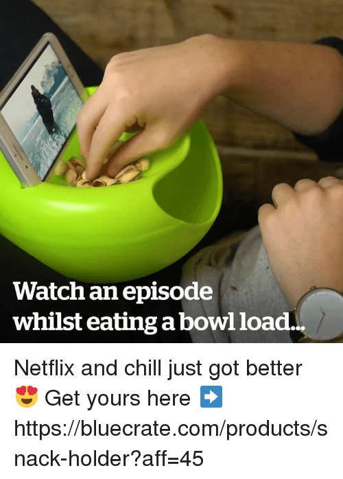 Chill, Memes, and Netflix: Watch an episode  whilst eating a bowl load... Netflix and chill just got better 😍 Get yours here ➡️ https://bluecrate.com/products/snack-holder?aff=45