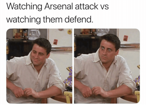 Arsenal, Memes, and 🤖: Watching Arsenal attack vs  watching them defend