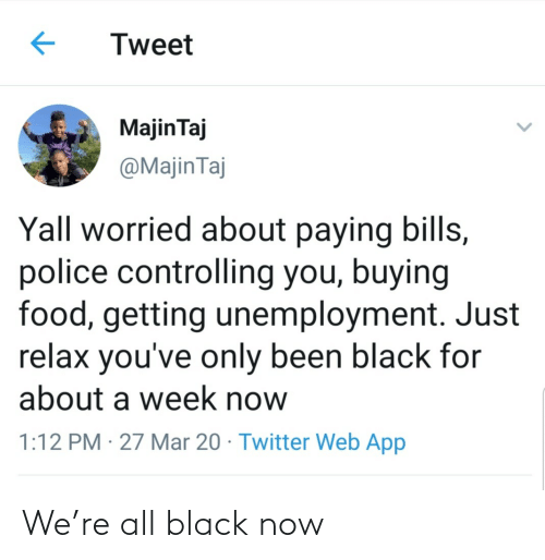 now: We're all black now