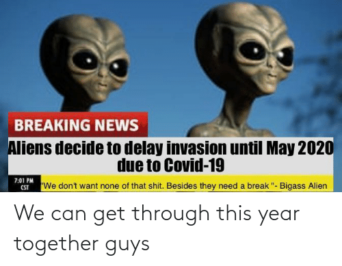 this year: We can get through this year together guys