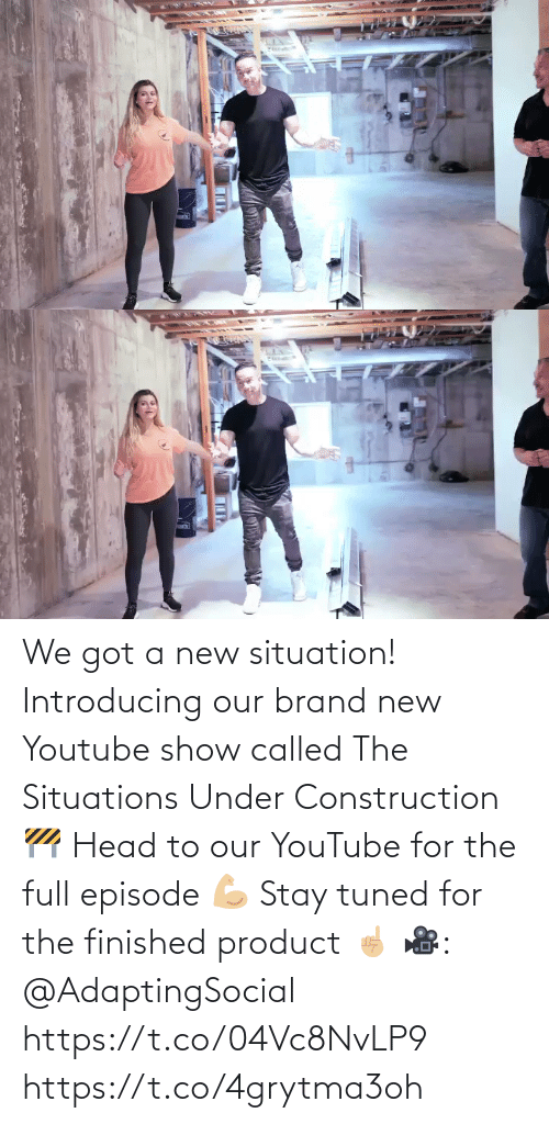 brand new: We got a new situation! Introducing our brand new Youtube show called The Situations Under Construction 🚧 Head to our YouTube for the full episode 💪🏼 Stay tuned for the finished product ☝🏼 🎥: @AdaptingSocial  https://t.co/04Vc8NvLP9 https://t.co/4grytma3oh