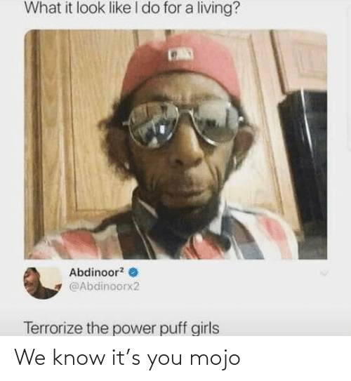 We Know: We know it's you mojo