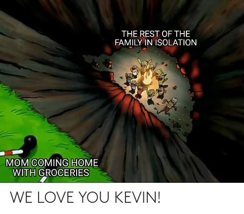 love you: WE LOVE YOU KEVIN!