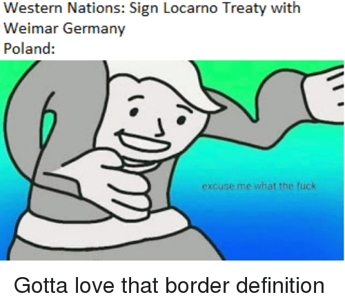 Love, Definition, and Fuck: Weimar Germany  Poland:  excuse me what the fuck