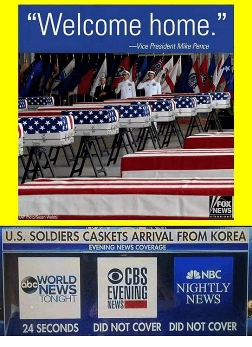 "Abc, News, and Soldiers: Welcome home.""  Vice President Mike Pence  FOX  EWS  U.S. SOLDIERS CASKETS ARRIVAL FROM KOREA  EVENING NEWS COVERAGE  OCBS  eNBC  NIGHTLY  NEWS  WORLD  abc  NEWS 