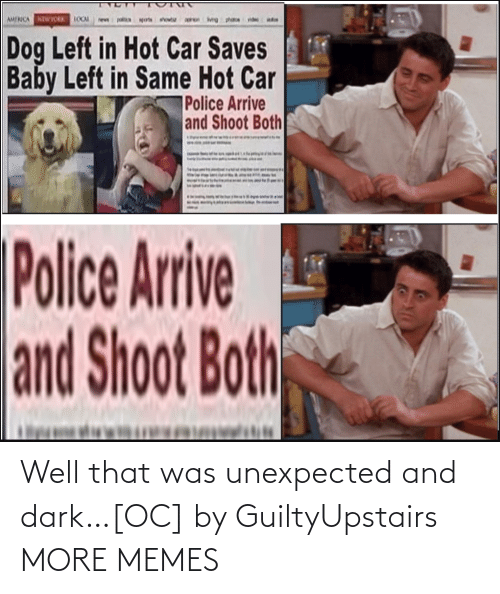 Unexpected: Well that was unexpected and dark…[OC] by GuiltyUpstairs MORE MEMES