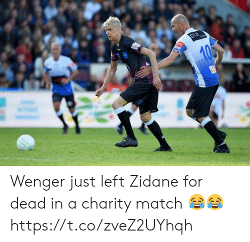 wenger: Wenger just left Zidane for dead in a charity match 😂😂 https://t.co/zveZ2UYhqh