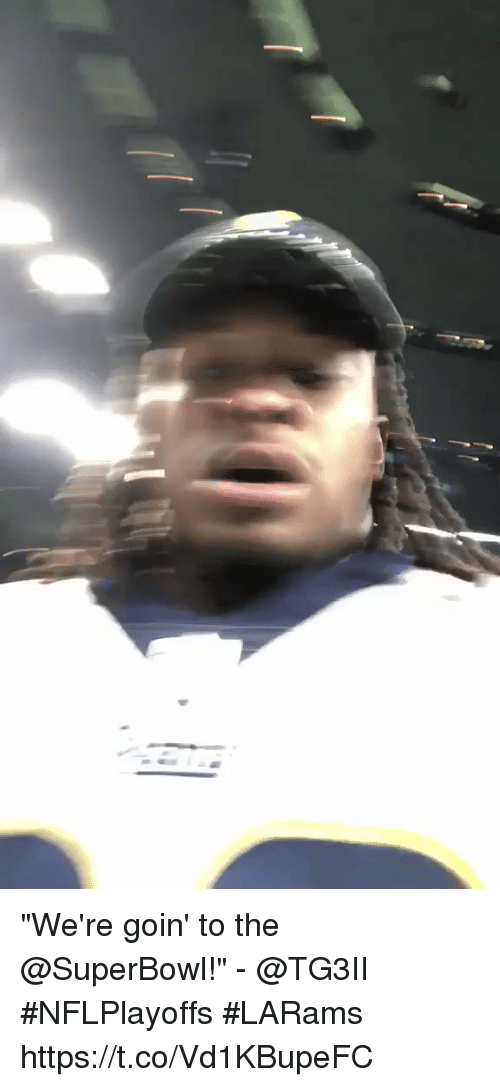 """Memes, Superbowl, and 🤖: """"We're goin' to the @SuperBowl!"""" - @TG3II  #NFLPlayoffs #LARams https://t.co/Vd1KBupeFC"""