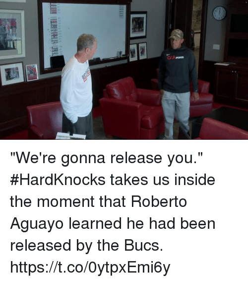 """Memes, Been, and 🤖: """"We're gonna release you.""""  #HardKnocks takes us inside the moment that Roberto Aguayo learned he had been released by the Bucs. https://t.co/0ytpxEmi6y"""