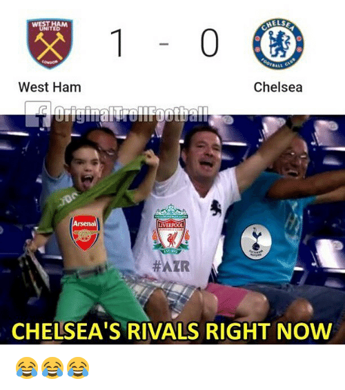 Chelsea, Memes, and Rivals: WESTHAM  UNITED  West Ham  Chelsea  #ATR  CHELSEA'S RIVALS RIGHT NOW 😂😂😂