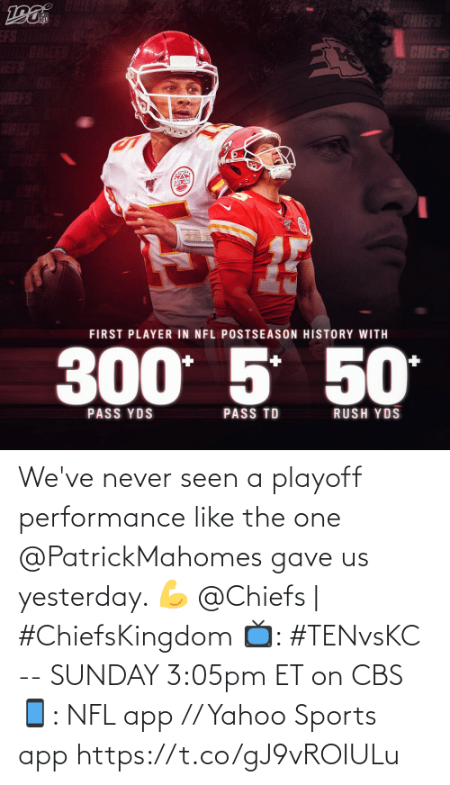 Performance: We've never seen a playoff performance like the one @PatrickMahomes gave us yesterday. 💪  @Chiefs | #ChiefsKingdom  📺: #TENvsKC -- SUNDAY 3:05pm ET on CBS 📱: NFL app // Yahoo Sports app https://t.co/gJ9vROIULu