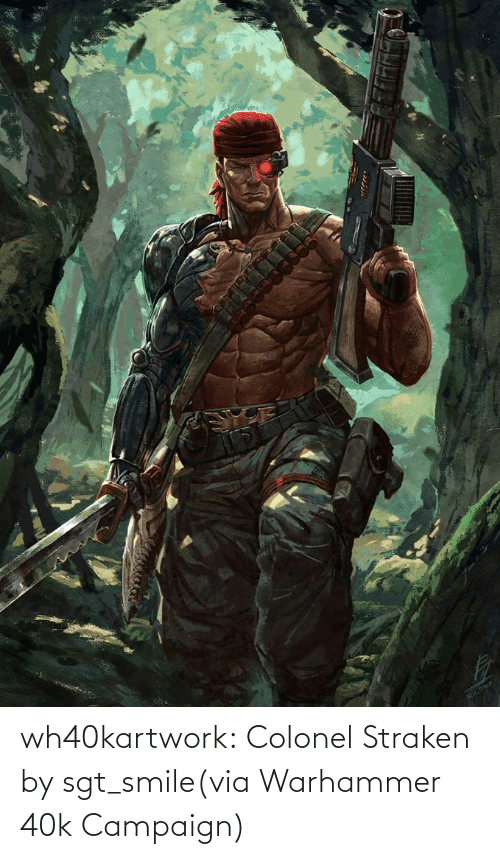 lonely: wh40kartwork:  Colonel Straken  by sgt_smile(via Warhammer 40k Campaign)