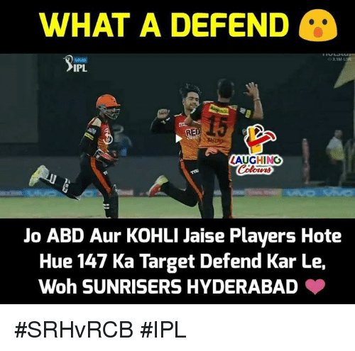 Target, Live, and Indianpeoplefacebook: WHAT A DEFEND  3.1M LIVE  IPL  15  LAUGHING  Jo ABD Aur KOHLI Jaise Players Hote  Hue 147 Ka Target Defend Kar Le,  Woh SUNRISERS HYDERABAD #SRHvRCB #IPL