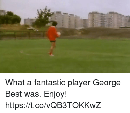 Soccer, Best, and George Best: What a fantastic player George Best was. Enjoy! https://t.co/vQB3TOKKwZ