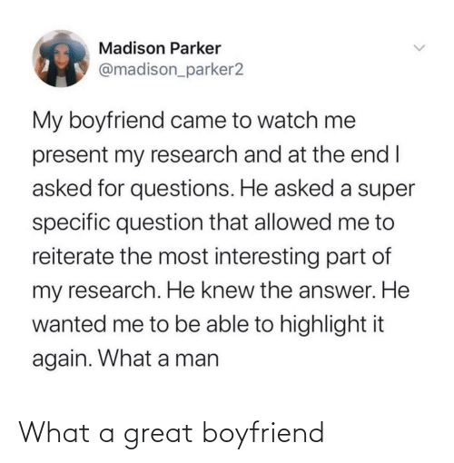 Boyfriend: What a great boyfriend