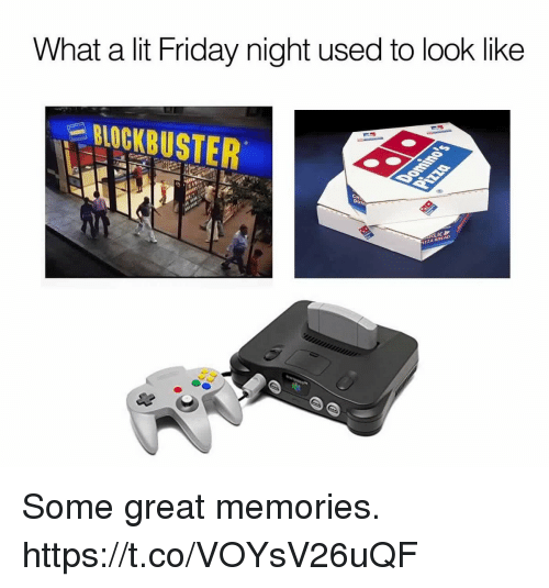 Blockbuster, Friday, and Lit: What a lit Friday night used to look like  BLOCKBUSTER  DU  İZZA BREAD Some great memories. https://t.co/VOYsV26uQF