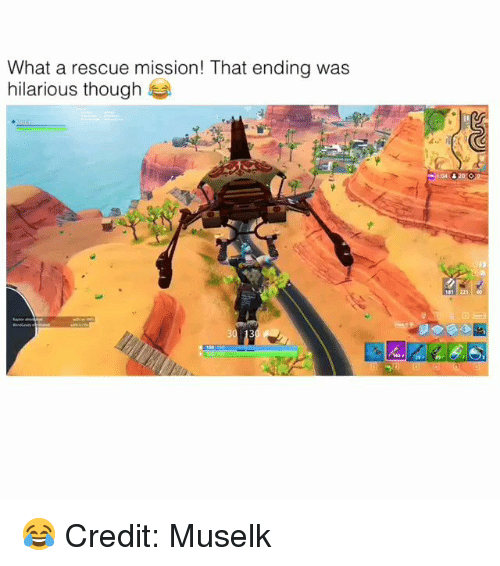 Memes, Hilarious, and 🤖: What a rescue mission! That ending was  hilarious though  T:04  81 221 0 😂 Credit: Muselk