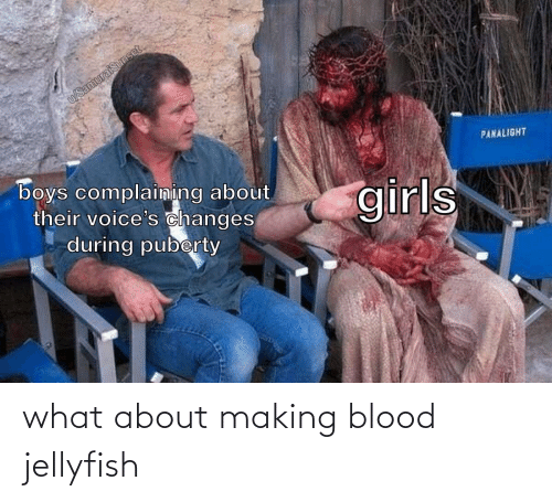 what: what about making blood jellyfish
