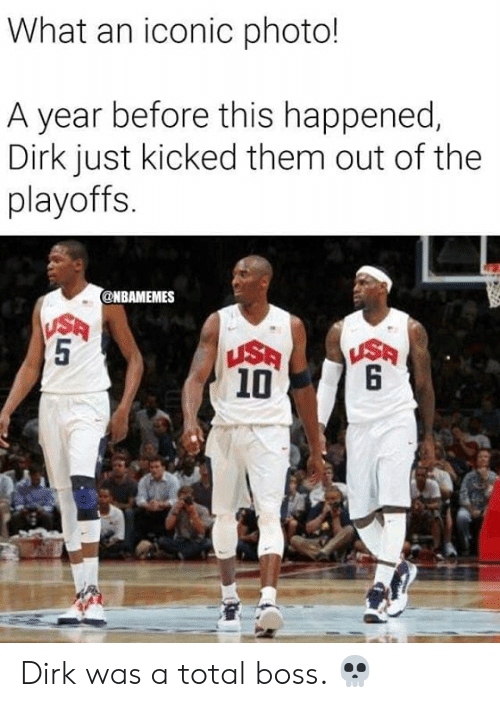 Nba, Iconic, and Usa: What an iconic photo!  A year before this happened,  Dirk just kicked them out of the  playoffs.  @NBAMEMES  USA  5  USA  6  USA  10  CST Dirk was a total boss. 💀
