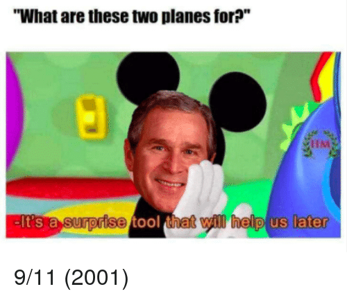 """9/11, Tool, and Planes: """"What are these two planes for?""""  t's.a Sunonise tool that will helpl us  later 9/11 (2001)"""