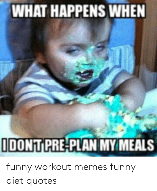 WHAT HAPPENS WHEN IDONT PRE-PLAN MY MEALS Funny Workout ...