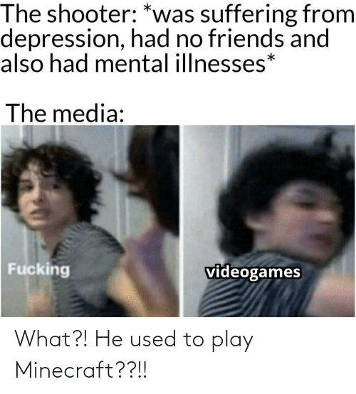play: What?! He used to play Minecraft??!!