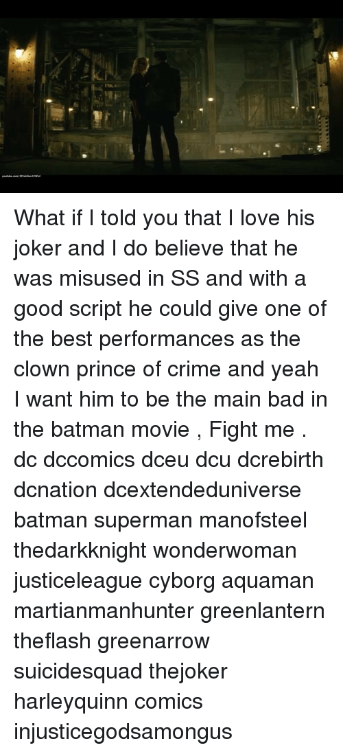 Bad, Batman, and Crime: What if I told you that I love his joker and I do believe that he was misused in SS and with a good script he could give one of the best performances as the clown prince of crime and yeah I want him to be the main bad in the batman movie , Fight me . dc dccomics dceu dcu dcrebirth dcnation dcextendeduniverse batman superman manofsteel thedarkknight wonderwoman justiceleague cyborg aquaman martianmanhunter greenlantern theflash greenarrow suicidesquad thejoker harleyquinn comics injusticegodsamongus