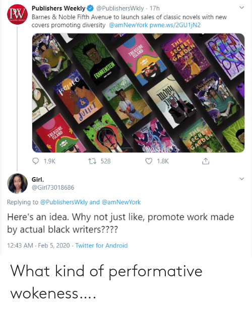 Kind: What kind of performative wokeness….