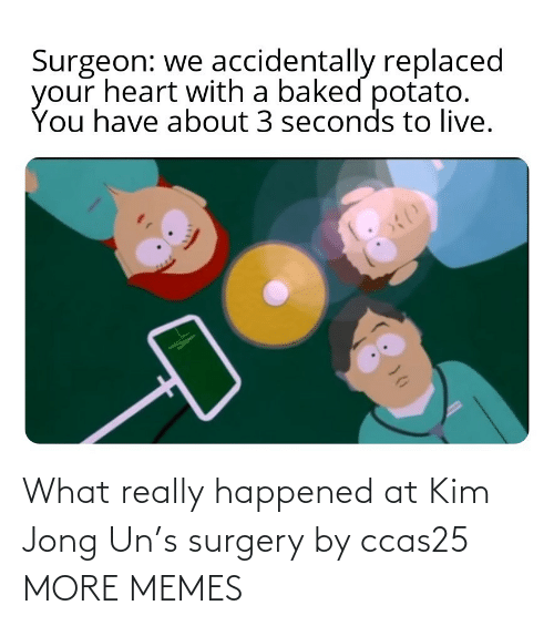 Really Happened: What really happened at Kim Jong Un's surgery by ccas25 MORE MEMES