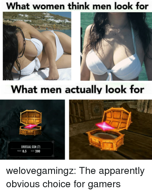 Apparently, Bailey Jay, and Tumblr: What women think men look for  What men actually look for  UNUSUAL GEM (7)  0.5 200 welovegamingz:  The apparently obvious choice for gamers