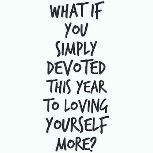 More, This, and  Year: WHATI  SIMPLY  DEVOTED  THIS YEAR  To LOVING  YOURSELF  MoRE?
