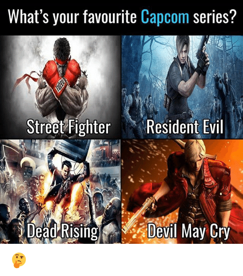 Street Fighter: What's your favourite Capcom  series?  Street Fighter  Resident Evil  May Cry  Dead  evl 🤔