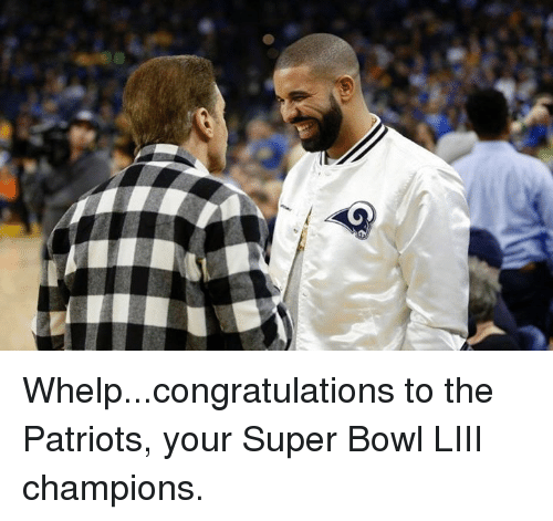 Nfl, Patriotic, and Super Bowl: Whelp...congratulations to the Patriots, your Super Bowl LIII champions.