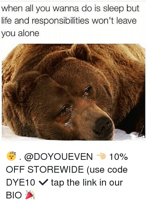 Being Alone, Gym, and Life: when all you wanna do is sleep but  life and responsibilities won't leave  you alone 😴 . @DOYOUEVEN 👈🏼 10% OFF STOREWIDE (use code DYE10 ✔️ tap the link in our BIO 🎉