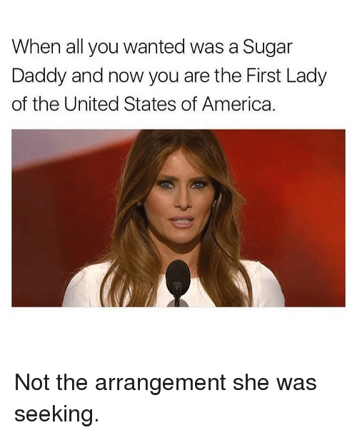 America, Sugar, and United: When all you wanted was a Sugar  Daddy and now you are the First Lady  of the United States of America. Not the arrangement she was seeking.