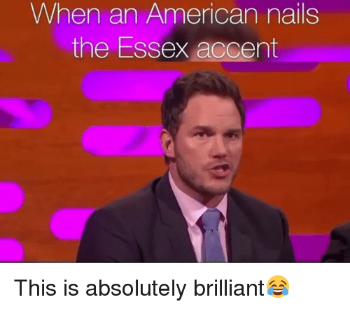 American, Nails, and British: When an American nails  the Essex accent This is absolutely brilliant😂