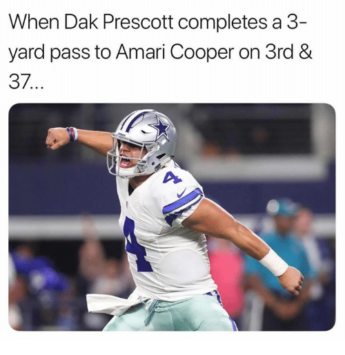 Nfl, Yard, and  Pass: When Dak Prescott completes a 3-  yard pass to Amari Cooper on 3rd &  37