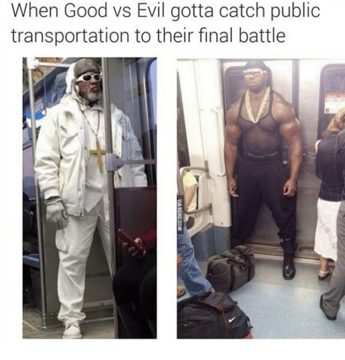 Public Transportation: When Good vs Evil gotta catch public  transportation to their final battle