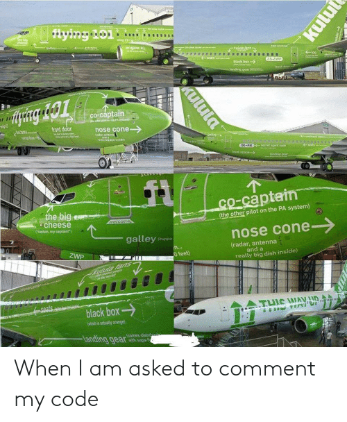 comment: When I am asked to comment my code
