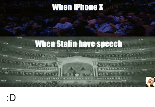 Stalinator: When iPhone X  When Stalin have speech